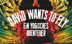 """Plakat von """"David Wants to Fly - Ein yogisches Abenteuer"""""""