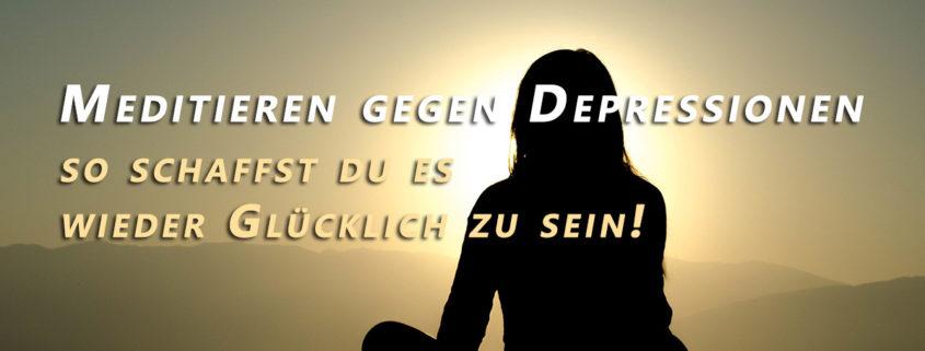 Meditieren gegen Depressionen