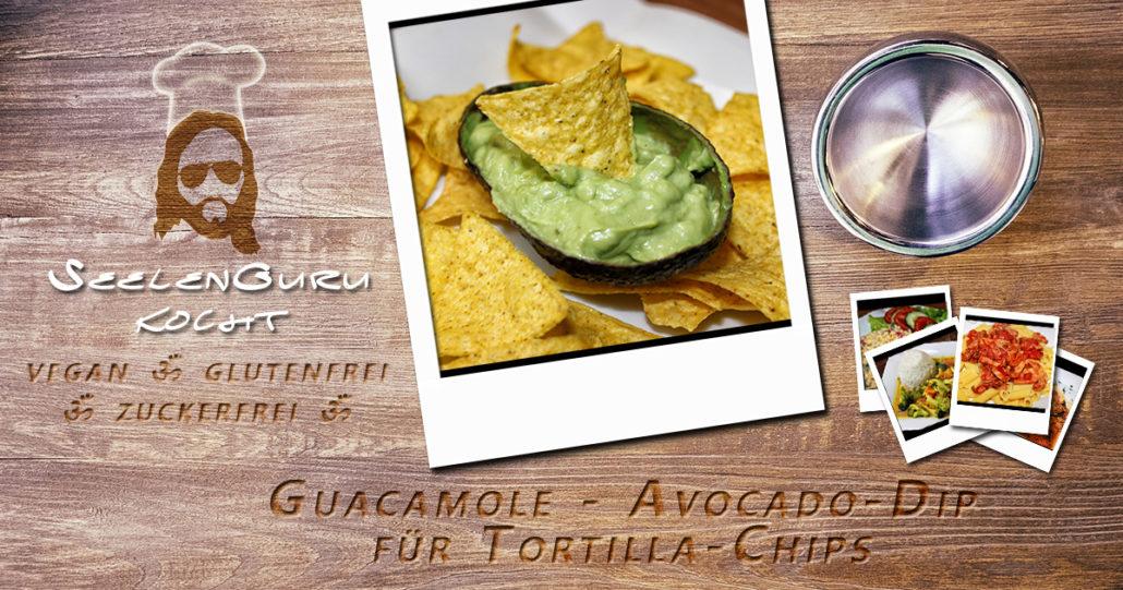 Guacamole - Avocado Dip für Tortilla-Chips