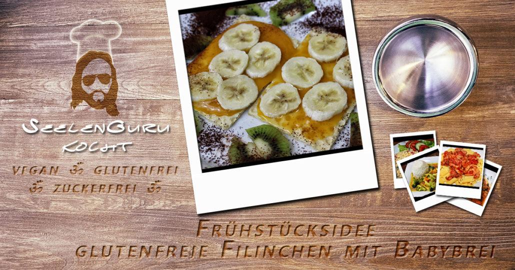 Frühstücksidee - glutenfreie Filinchen mit Bananen und Babybrei - vegan & zuckerfrei