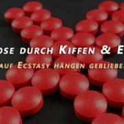 Erfahrungen mit Drogen: Psychose durch Kiffen und Ecstasy